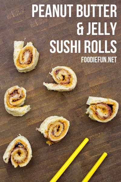 Peanut Butter and Jelly Sushi for Kids